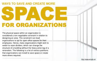 How organizations can make room for better working space.