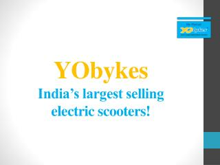 YObykes � The largest selling e-bikes of India
