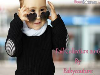 Beautiful Fall Collection By Babycouture