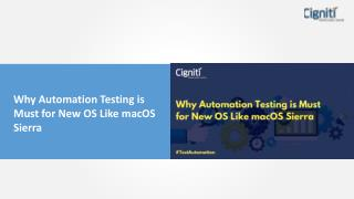 Why Automation Testing is Must for New OS Like macOS Sierra