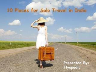 10 Places for Solo Travel in India