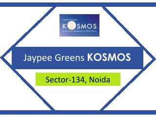 Jaypee Kosmos Sector 134 Noida – Investors Clinic