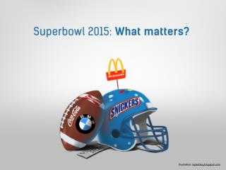 Superbowl 2015: what REALLY matters?