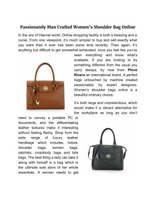 Passionately Man Crafted Women's shoulder Bag Online
