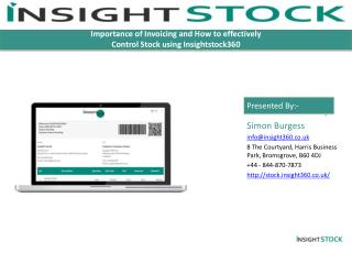 Importance of Invoicing and How to effectively Control Stock using Insightstock360