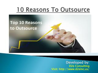 Top 10 Reasons to Outsource
