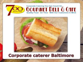 Complete Corporate caterer Baltimore