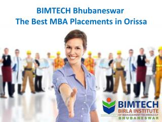 BIMTECH Bhubaneswar - The Best MBA Placements in Orissa