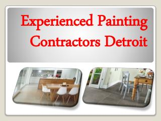 Experienced Painting Contractors Detroit