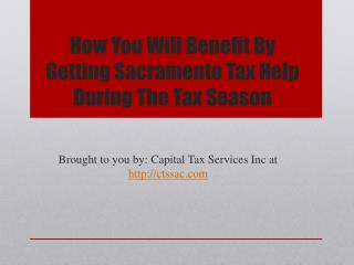 How You Will Benefit By Getting Sacramento Tax Help During The Tax Season