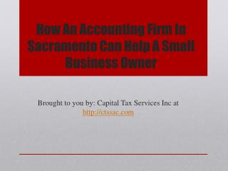 How An Accounting Firm In Sacramento Can Help A Small Business Owner