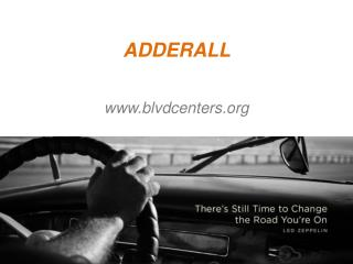 ADDERALL - www.blvdcenters.org
