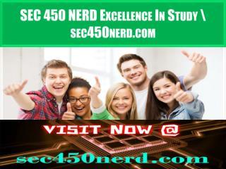SEC 450 NERD Excellence In Study \ sec450nerd.com