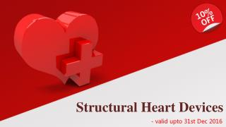 Discount on Structural Heart Devices -Valid upto 31st Dec 2016