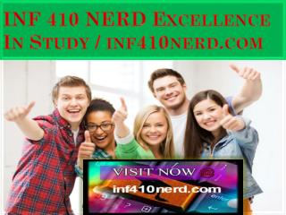 INF 410 NERD Excellence In Study / inf410nerd.com