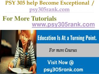 PSY 305  help Become Exceptional  / psy305rank.com