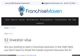 E2 investor visa, E2 visa, E 2 visa - FRANCHISE MAVEN