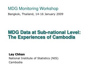 MDG Data at Sub-national Level: The Experiences of Cambodia