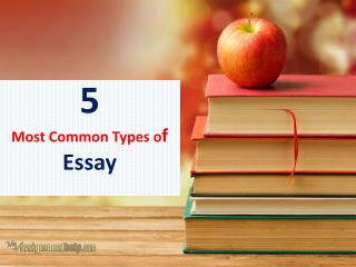 What are Different types and Styles of Essay Writing?
