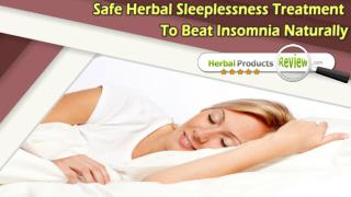 Safe Herbal Sleeplessness Treatment To Beat Insomnia Naturally