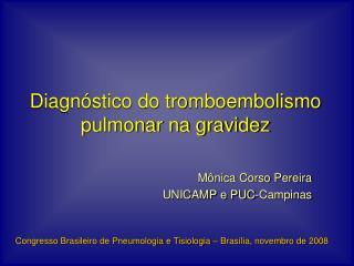 Diagn stico do tromboembolismo pulmonar na gravidez