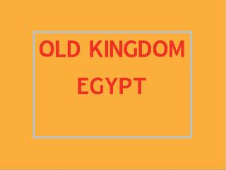 Old Kingdom Egypt Lesson