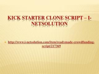 Kick Starter Clone Script � i-Netsolution