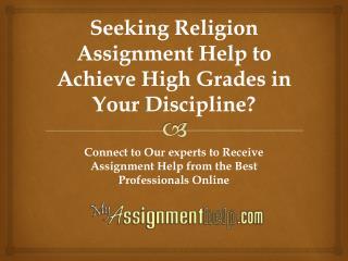 MyAssignmenthelp.com Provides Religion Assignment Help Services