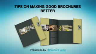Making good brochures better