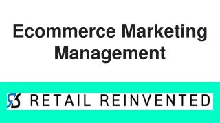 Ecommerce Marketing Management