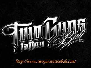 Two Guns Tattoo Bali