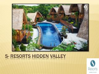 An introduction of S - Resorts Hidden Valley