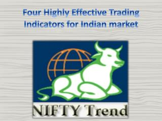 Four Highly Effective Trading Indicators for Indian market