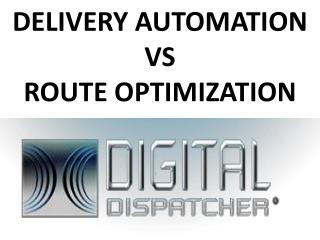 Delivery Automation Vs Route Optimization