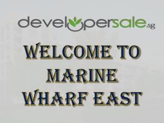 Marine Wharf East