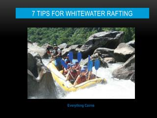 7 Tips For Whitewater Rafting