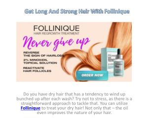 Get Natural Healthy Hair With Follinique