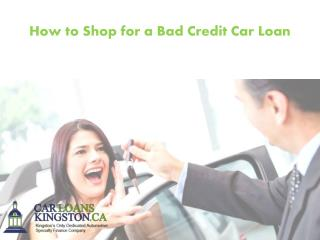 How to Shop for a Bad Credit Car Loan