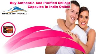 Buy Authentic And Purified Shilajit Capsules In India Online