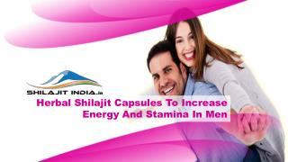 Herbal Shilajit Capsules To Increase Energy And Stamina In Men
