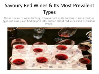 Savoury red wines & its most prevalent types
