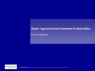 Greece: Legal and economic framework for photovoltaics   Dr. Yannis Kelemenis