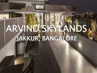 New Residential Apartments in Bangalore by Arvind Skylands - Call: ( 91) 9953 5928 48