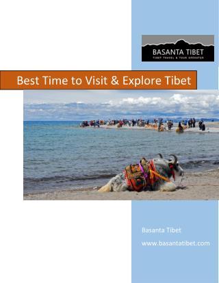 Best Time to Visit & Explore Tibet | Cheap Tibet Tour | Trek in Tibet