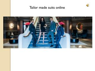 Custom tailor made suits