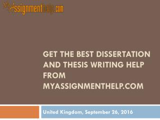 Get the Best Dissertation and Thesis Writing Help from MyAssignmenthelp.com