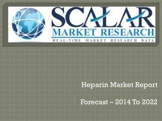 Heparin market report
