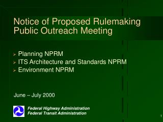 Notice of Proposed Rulemaking Public Outreach Meeting