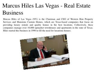 Marcus Hiles Las Vegas - Real Estate Business