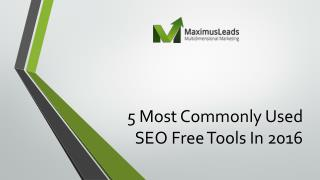 5 Most Commonly Used SEO Free Tools In 2016